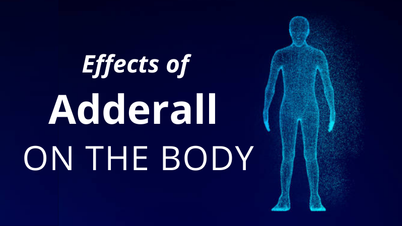 The Effects of Adderall on The Body